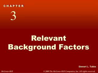 Relevant Background Factors