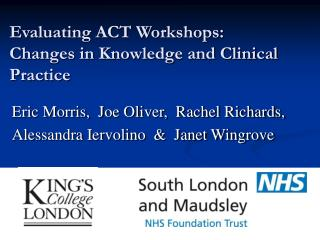 Evaluating ACT Workshops:  Changes in Knowledge and Clinical Practice