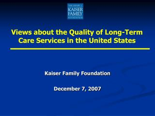 Kaiser Family Foundation December 7, 2007