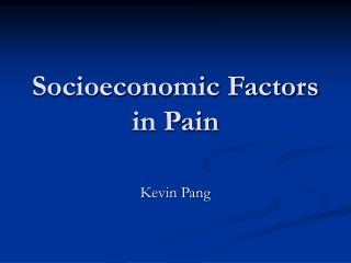 Socioeconomic Factors in Pain