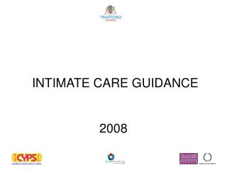 INTIMATE CARE GUIDANCE  2008