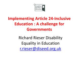 Implementing Article 24-Inclusive Education : A challenge for Governments