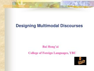 Designing Multimodal Discourses