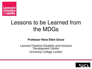 Lessons to be Learned from the MDGs
