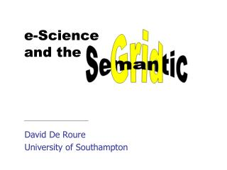 David De Roure University of Southampton