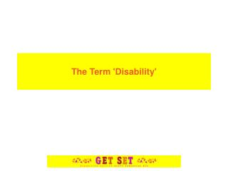 The Term 'Disability'