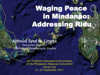 Waging Peace   in Mindanao:  Addressing Ridu
