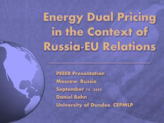 Energy Dual Pricing in the Context of Russia-EU Relations ______________________
