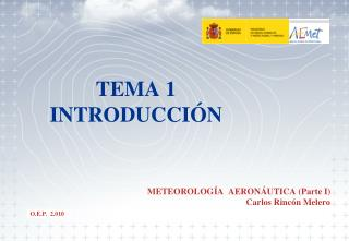TEMA 1 INTRODUCCI�N