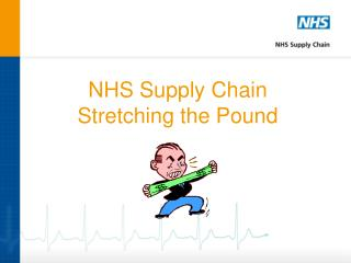 NHS Supply Chain Stretching the Pound