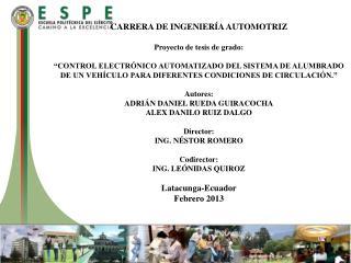 CARRERA DE INGENIERÍA AUTOMOTRIZ Proyecto de tesis de grado: