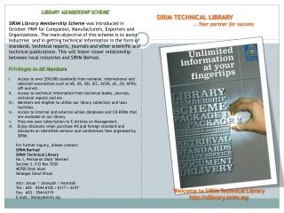 Welcome to SIRIM Technical Library http://elibrary.sirim.my