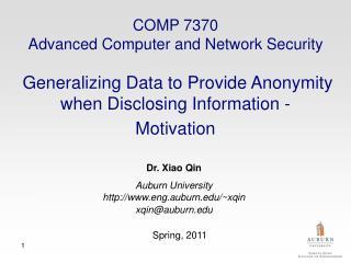 Dr. Xiao Qin Auburn University http://www.eng.auburn.edu/~xqin xqin@auburn.edu