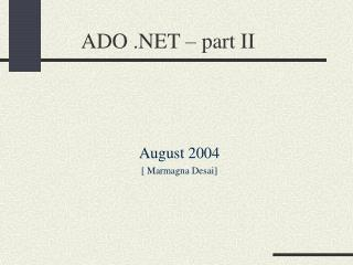 ADO .NET � part II