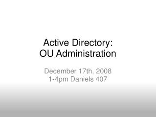 Active Directory: OU Administration