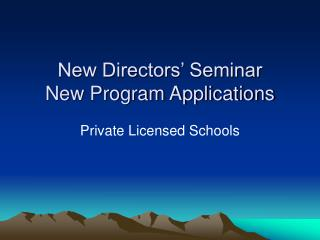 New Directors' Seminar New Program Applications