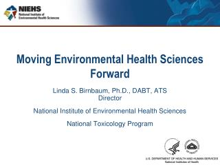 Moving Environmental Health Sciences Forward