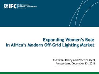 Expanding Women's Role  in Africa's Modern Off-Grid Lighting Market