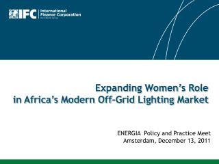 Expanding Women�s Role  in Africa�s Modern Off-Grid Lighting Market