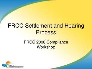 FRCC Settlement and Hearing Process