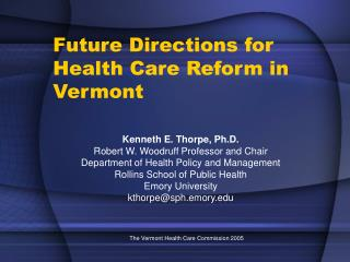 Future Directions for Health Care Reform in Vermont