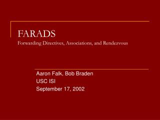 FARADS Forwarding Directives, Associations, and Rendezvous