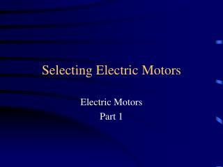 Selecting Electric Motors