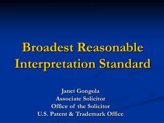 Broadest Reasonable Interpretation Standard