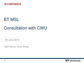 BT MSL Consultation with CWU