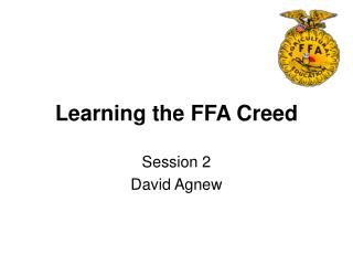Learning the FFA Creed