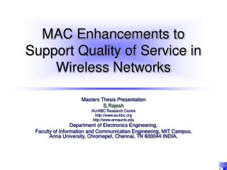 MAC Enhancements to Support Quality of Service in Wireless Networks