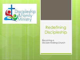 Redefining  Discipleship