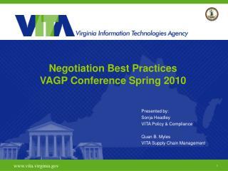 Negotiation Best Practices VAGP Conference Spring 2010