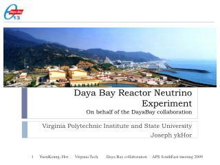 Daya  Bay Reactor Neutrino Experiment On behalf of the  DayaBay  collaboration