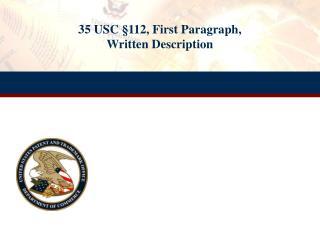 35 USC  112, First Paragraph,  Written Description
