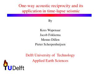 One-way acoustic reciprocity and its application in time-lapse seismic