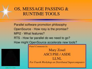 OS, MESSAGE PASSING & RUNTIME TOOLS