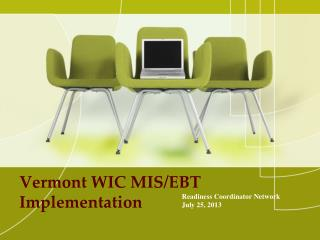 Vermont WIC MIS/EBT Implementation