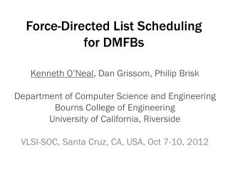 Force-Directed List Scheduling for DMFBs