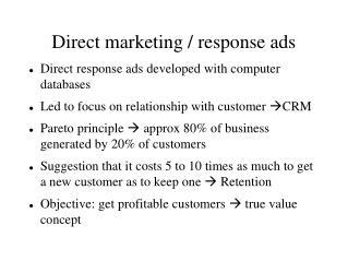 Direct marketing / response ads