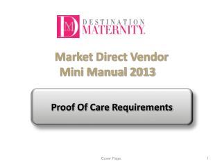 Market Direct Vendor                  Mini Manual 2013