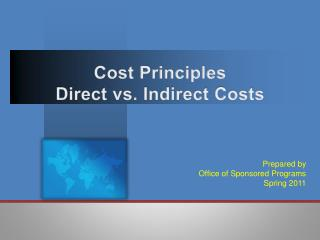 Cost Principles Direct vs. Indirect Costs