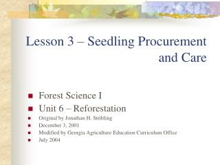 Lesson 3 � Seedling Procurement and Care