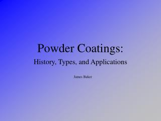 Powder Coatings: