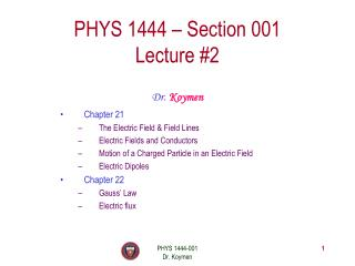 PHYS 1444 – Section 001 Lecture #2
