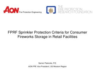 FPRF Sprinkler Protection Criteria for Consumer Fireworks Storage in Retail Facilities