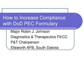How to Increase Compliance with DoD PEC Formulary