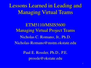 Nicholas C. Romano, Jr., Ph.D. Nicholas-Romano@mstm.okstate.edu Paul E. Rossler, Ph.D., P.E.