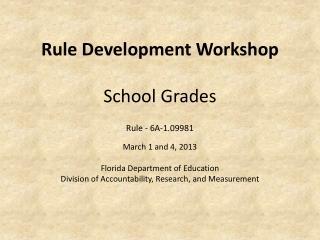 Rule Development Workshop  School Grades