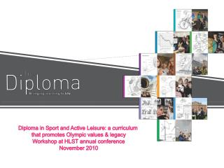 Diploma in Sport and Active Leisure: a curriculum  that promotes Olympic values & legacy